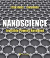 Nanoscience: Invisible Powers Revealed - Peter Forbes
