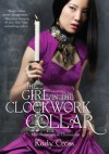 The Girl in the Clockwork Collar - Kathryn Smith