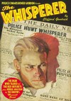 The Whisperer #1: The Dead Who Talked/The Red Hatchets - Clifford Goodrich, Laurence Donovan, Alan Hathway, Walter B. Gibson, Will Murray, Anthony Tollin