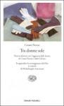 Tra donne sole - Cesare Pavese, Italo Calvino