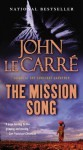 The Mission Song: A Novel - John le Carré