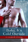 Baby It's Cold Outside - Heidi Rice, Kate Hardy, Aimee Carson, Amy Andrews
