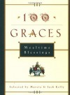 100 Graces: Mealtime Blessings - Marcia M. Kelly, Jack Kelly
