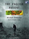 The English Patient - Michael Ondaatje, Christopher Cazenove
