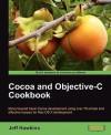 Cocoa and Objective-C Cookbook - Jeff Hawkins
