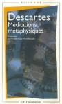 Méditations Métaphysiques - René Descartes