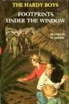 Footprints Under the Window (The Hardy Boys #12). - Franklin W. Dixon