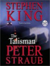 The Talisman (Audio) - Frank Muller, Peter Straub, Stephen King
