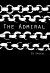 The Admiral - C.B. Droege