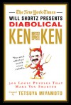 The New York Times Will Shortz Presents Diabolical KenKen: 300 Logic Puzzles That Make You Smarter - Will Shortz, Tetsuya Miyamoto, New York Times The, KenKen Puzzle LLC