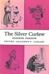 The Silver Curlew - Eleanor Farjeon