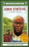 Amos Fortune, Free Man (Turtleback) - Elizabeth Yates