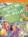Don't Be Silly, Mrs. Millie! - Judy Cox, Joe Mathieu