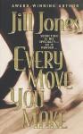 Every Move You Make - Jill Jones
