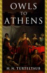 Owls to Athens - H.N. Turteltaub, Harry Turtledove
