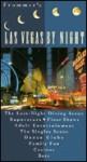 Frommer's Las Vegas by Night - George MacDonald, Jordan Simon