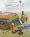 Nancy Zieman's Sewing A to Z: Your Source for Sewing and Quilting Tips and Techniques - Nancy Zieman