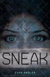 Sneak - Evan Angler