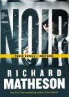 Noir: Three Novels of Suspense (Audio) - Richard Matheson, Robertson Dean