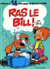 Ras le Bill! - Jean Roba