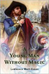 A Young Man Without Magic - Lawrence Watt-Evans
