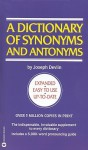 A Dictionary Of Synonyms And Antonyms With 5, 000 Words Most Often Mispronounced - Joseph Devlin