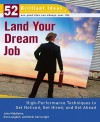 Land Your Dream Job (52 Brilliant Ideas): High-Performance Techniques to Get Noticed, Get Hired, and Get Ahead - John Middleton, Ken Langdon