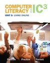 Computer Literacy for IC3, Unit 3: Living Online - John M. Preston, Sally Preston, Robert L. Ferrett