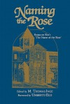 Naming the Rose: Essays on Eco's 'The Name of the Rose' - Umberto Eco, M. Thomas Inge