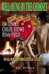 Well Hung by the Chimney - Lori Perkins, E.M. Lynley, Chloe Stowe, Ryan Field