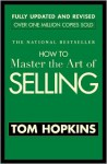 How to Master the Art of Selling - Tom Hopkins