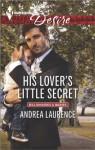His Lover's Little Secret (Billionaires and Babies) - Andrea Laurence