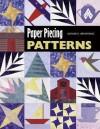 Paper Piecing Patterns - Bonnie K. Browning, Barbara Smith