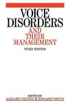 Voice Disorders and Their Management 3e - Richard Freeman, Margaret Fawcus, Margaret Freeman