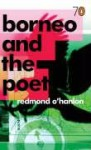 Borneo and the Poet (Pocket Penguin 70's #29) - Redmond O'Hanlon