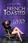 French Toasted (Broads Abroad, #2) - Gwen Ellery