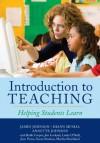 Introduction to Teaching - James Johnson, Diann L. Musial, Annette Johnson, Robb Cooper, Jim Lockard