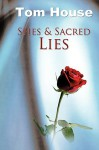 Spies & Sacred Lies - Tom House