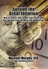 Survive the Great Inflation - Michael Murphy
