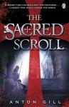 The Sacred Scroll - Anton Gill