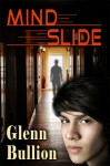 Mind Slide - Glenn Bullion