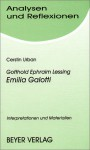Gotthold Ephraim Lessing 'Emilia Galotti' (Analysen und Reflexionen, Bd. 47) - Cerstin Urban