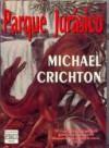 Parque Jurásico (Parque Jurásico, #1) - Michael Crichton, Daniel R. Yagolkowski, Línea Publicidad
