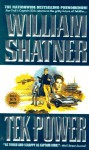 Tek Power - William Shatner