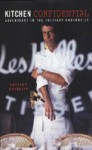 Kitchen Confidential - Anthony Bourdain