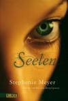 Seelen - Katharina Diestelmeier, Stephenie Meyer