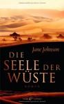 Die Seele der Wüste - Jane Johnson, Pociao