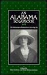 An Alabama Scrapbook: 32 Alabamians Remember Growing Up - Ellen Sullivan, Marie Stokes Jemison