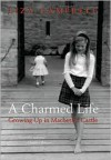A Charmed Life - Liza Campbell