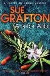 A is for Alibi (Kinsey Millhone Mystery #1) - Sue Grafton